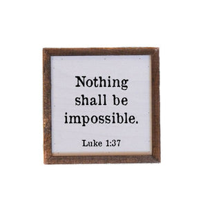 """Nothing Shall Be Impossible"" - Made in USA Wooden Wall Hanging"