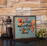 The Greatest Adventure Is What Lies Ahead Map Wall Art
