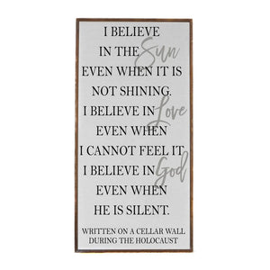 I Believe In The Sun - Vertical Wood Sign