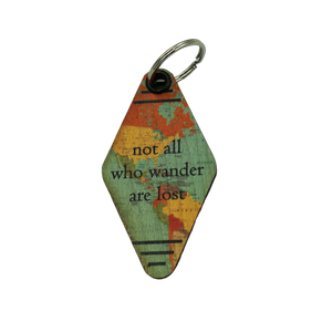 Map Keychains - Not All Who Wander Are Lost