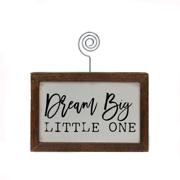 Tabletop Picture Frame - Dream Big Little One
