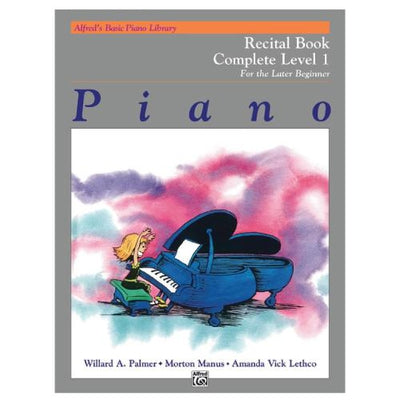 Alfred's Basic Piano Recital Book Complete Level 1