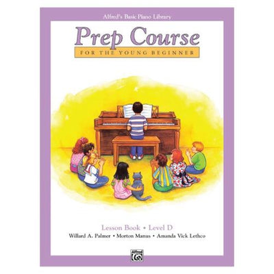 Alfred's Basic Prep Course Lesson Book Level D