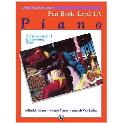 Alfred's Basic Piano Fun Book Level 1A
