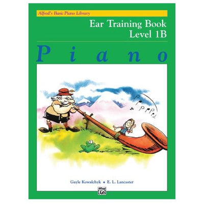 Alfred's Basic Piano Ear Training Book Level 1B