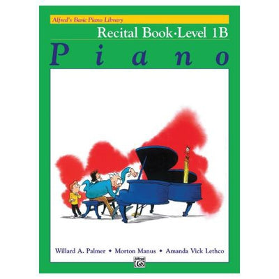 Alfred's Basic Piano Recital Book Level 1B