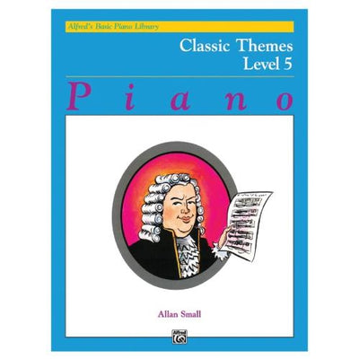 Alfred's Basic Piano Classic Themes Level 5