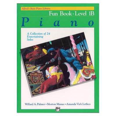 Alfred's Basic Piano Fun Book Level 1B