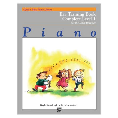 Alfred's Basic Piano Ear Training Book Complete Level 1