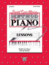 David Carr Glover Method for Piano: Lessons, Level 4