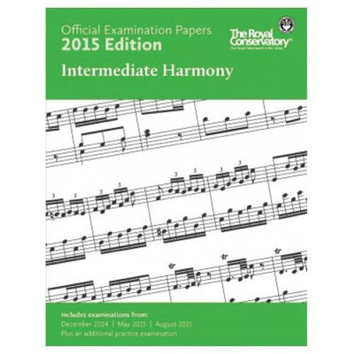 2015 RCM Intermediate Harmony Exam Papers