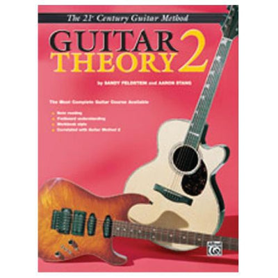 21st Century Guitar Method: Guitar Theory 2
