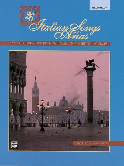 26 Italian Songs and Arias For Medium Low Voice with CD
