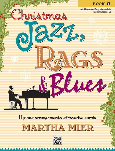 Christmas Jazz, Rags & Blues - Book1