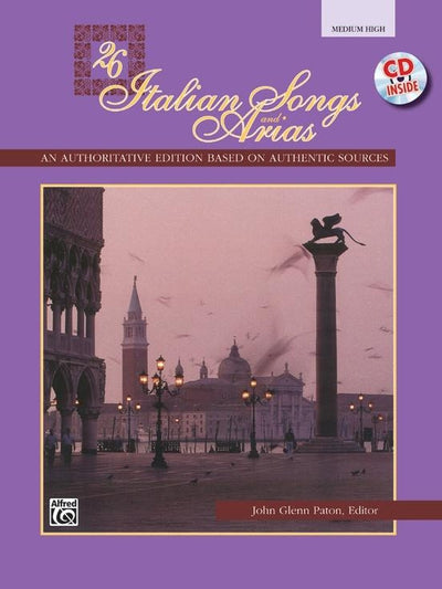 26 Italian Songs and Arias For Medium High Voice with CD