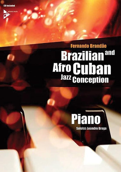 Brazilian and Afro-Cuban Jazz Conception: Piano