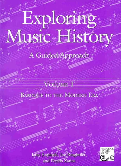 Exploring Music History: A Guided Approach, Volume 1