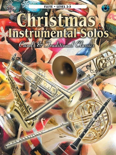 Christmas Instrumental Solos: Carols & Traditional Classics - Flute Book & CD