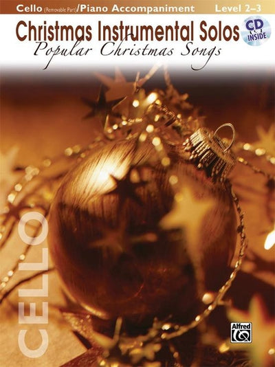 Christmas Instrumental Solos: Popular Christmas Songs for Strings - Cello Book & CD
