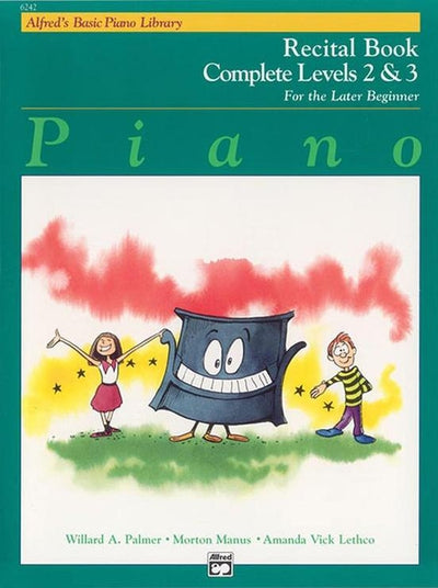 Alfred's Basic Piano Recital Book Complete 2 & 3