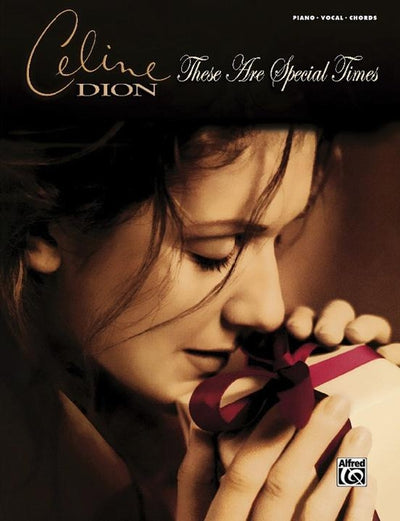 Celine Dion: These Are Special Times