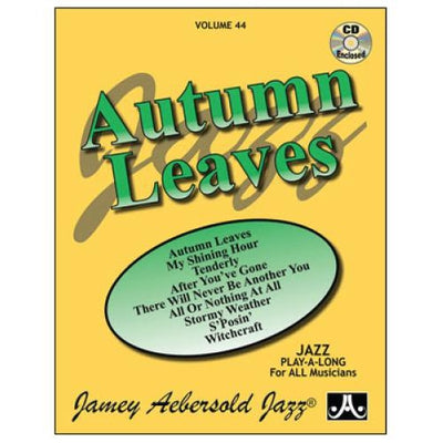 Jamey Aebersold Jazz, Volume 44: Autumn Leaves with CD