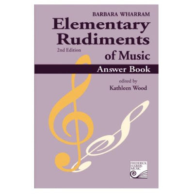 Elementary Rudiments of Music 2nd Edition Answer Book