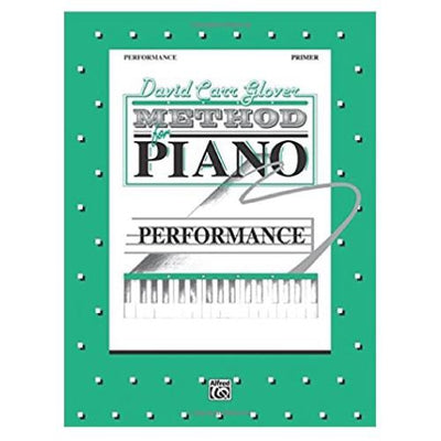 David Carr Glover Method for Piano Performance Book Primer Level