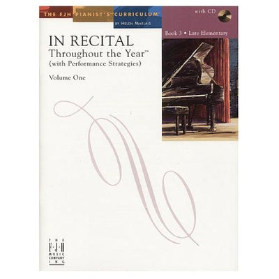 In Recital Throughout the Year (with Performance Strategies) Volume 1 Book 3 with CD