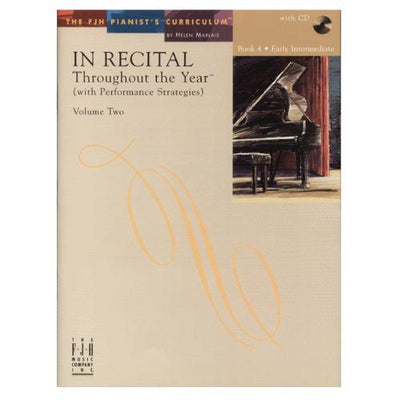 In Recital Throughout the Year (with Performance Strategies) Volume 1 Book 4 with CD
