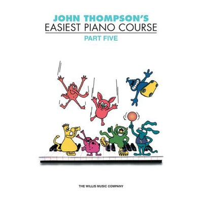 John Thompson Easiest Piano Part 5