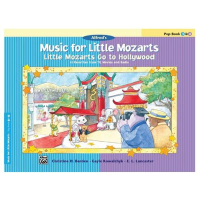 Music for Little Mozarts: Little Mozarts Go to Hollywood Pop Book 3 & 4
