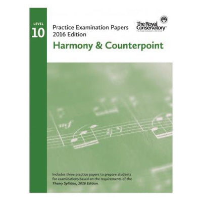 RCM 2016 Level 10 Harmony & Counterpoint Examination Papers