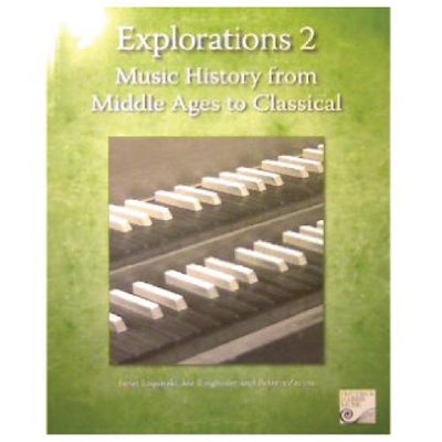 RCM Explorations 2 Music History Middle Ages to Classical