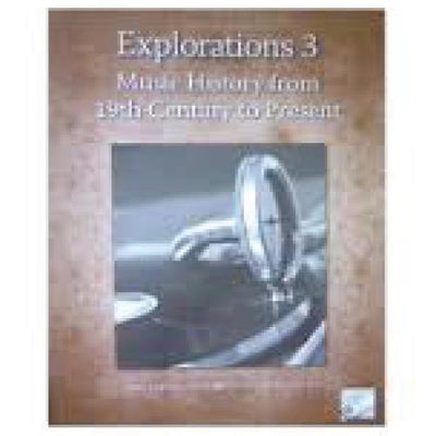 RCM Explorations 3 Music History 19th Century to Present