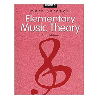 Elementary Music Theory 2nd Edition Book 3