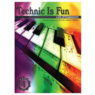 Technic is Fun Book 4 Late Intermediate