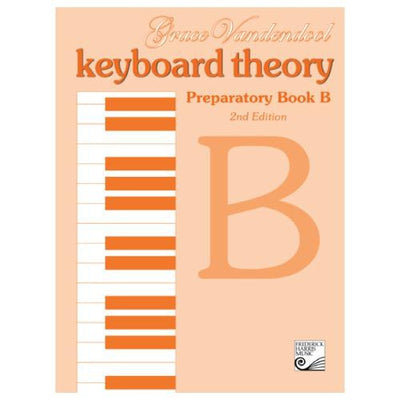 Keyboard Theory Preparatory B 2nd Edition