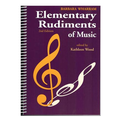 Elementary Rudiments of Music 2nd Edition