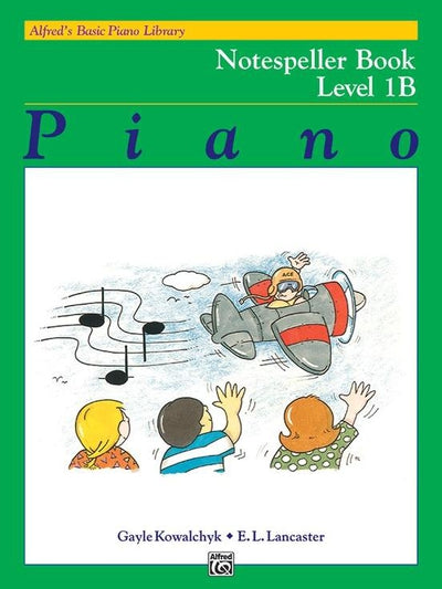 Alfred's Basic Piano Library Notespeller Book Level 1B