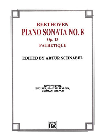 "Sonata No. 8 in C Minor, Opus 13 (""Pathetique"")"