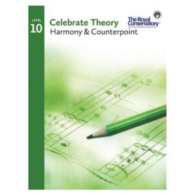 Celebrate Theory Level 10 Harmony & Counterpoint
