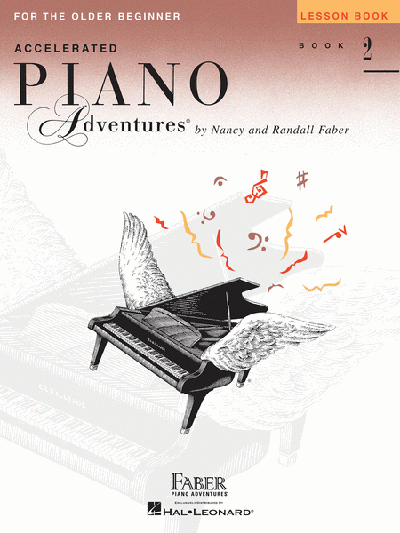 Accelerated Piano Adventures for the Older Beginner Lesson Book 2