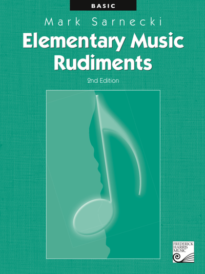 Elementary Music Rudiments 2nd Edition - Basic