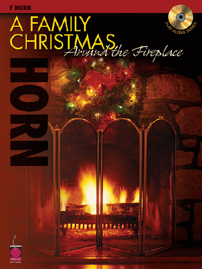 A Family Christmas Around the Fireplace: French Horn