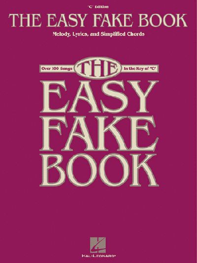 The Easy Fake Book - For C Instruments