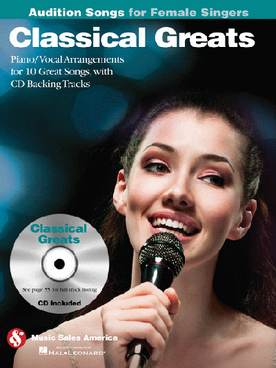 Classical Greats - Audition Songs for Female Singers Book & CD