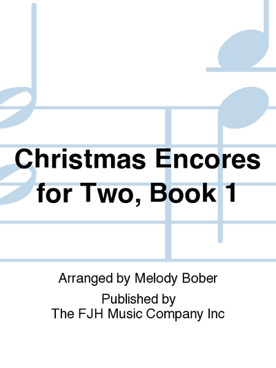 Christmas Encores for Two, Book 1