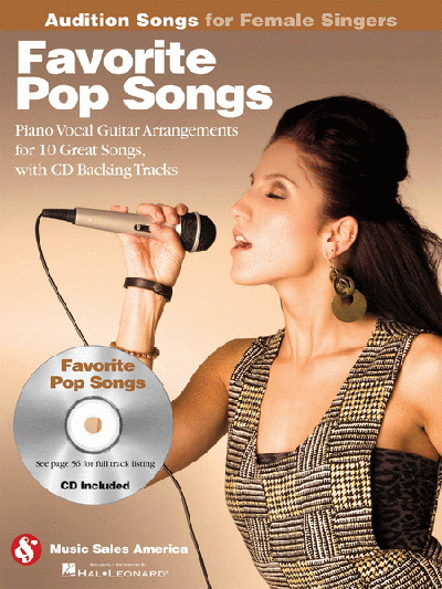 Favorite Pop Songs – Audition Songs for Female Singers with CD