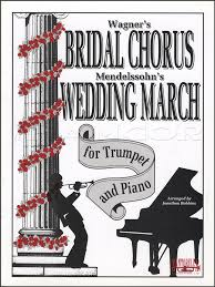 Bridal Chorus & Wedding March for Trumpet & Piano